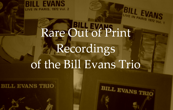 rare recordings of the bill evans trio